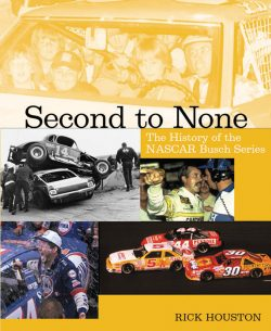 Second to None : The history of the Nascar Busch Series
