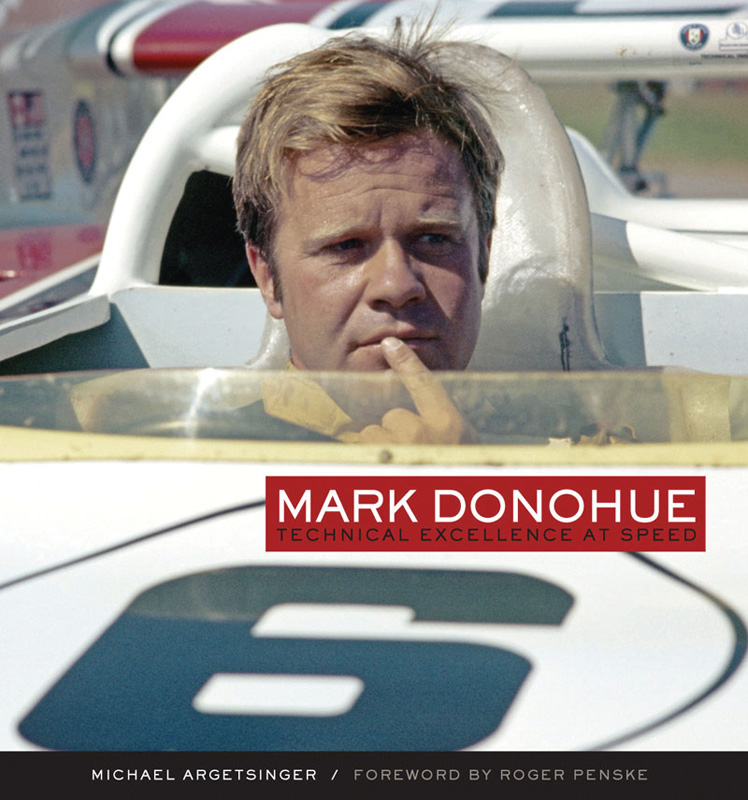 Mark Donohue Technical Excellence at Speed