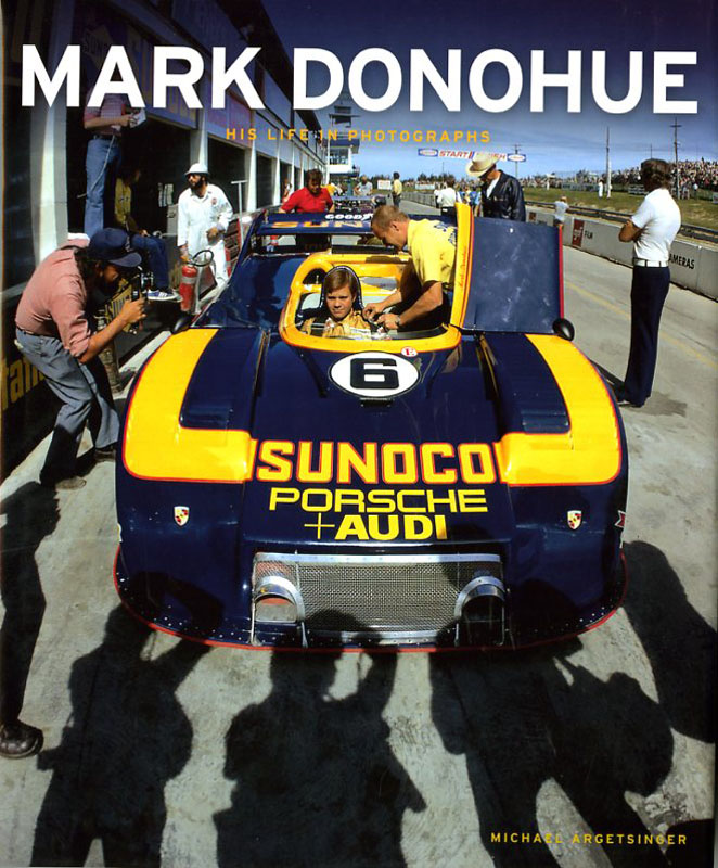 Mark Donohue his life in photographs