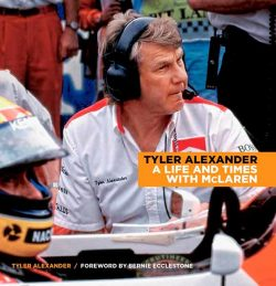 Tyler Alexander - A life and times with McLaren