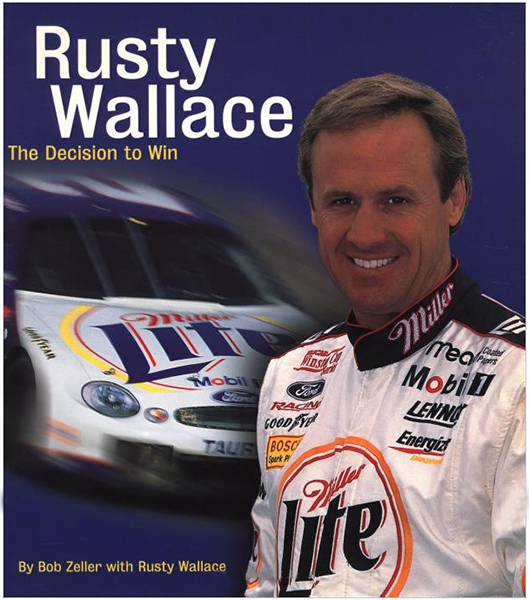 Rusty Wallace - The decision to win
