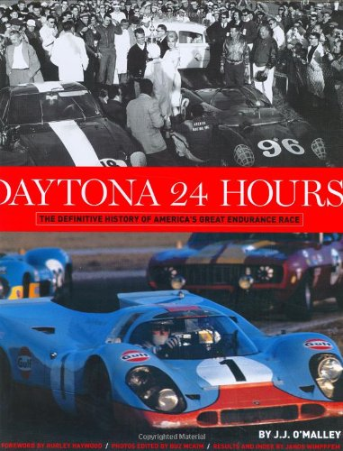 Daytona 24 Hours - The Defintive History of America's Great Endurance Race (SCRIB