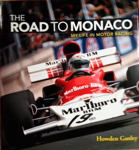 The road to Monaco - My life in motor racing