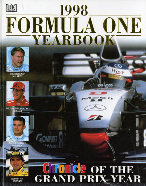 1998 Formula One yearbook. Chronicle of the Grand Prix year