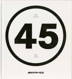AMG 45. The story. The cars