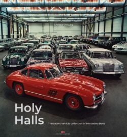 Holy Halls : The Secret Car Collection of Mercedes-Benz