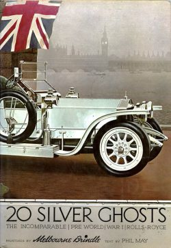 20 Silver ghosts the incomparable preworld war I Rolls Royce