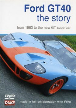DVD Ford GT40 The story from 1963 to the new GT supercar