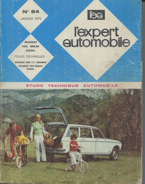 L'Expert Automobile n°84 - Janvier 73 - Peugeot 204 Break Diesel