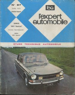L'Expert Automobile n°87 - Avril 73 - Simca 1301 Spécial