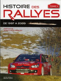 Histoire des Rallyes - Tome 4