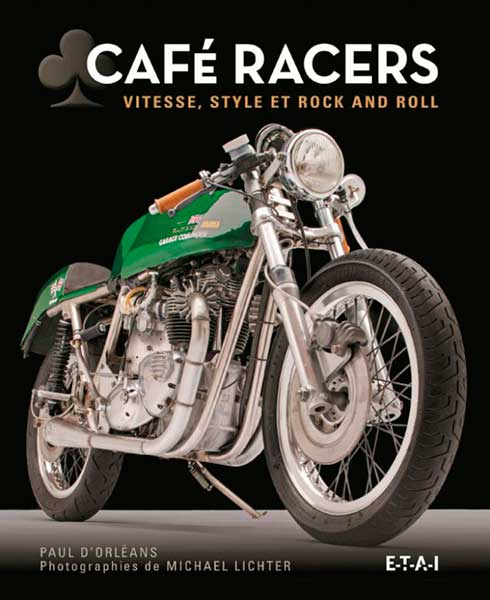 Cafe Racers - Vitesse, style et Rock and Roll