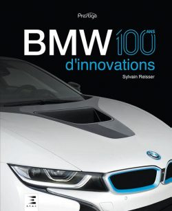 BMW, 100 ans d'innovations
