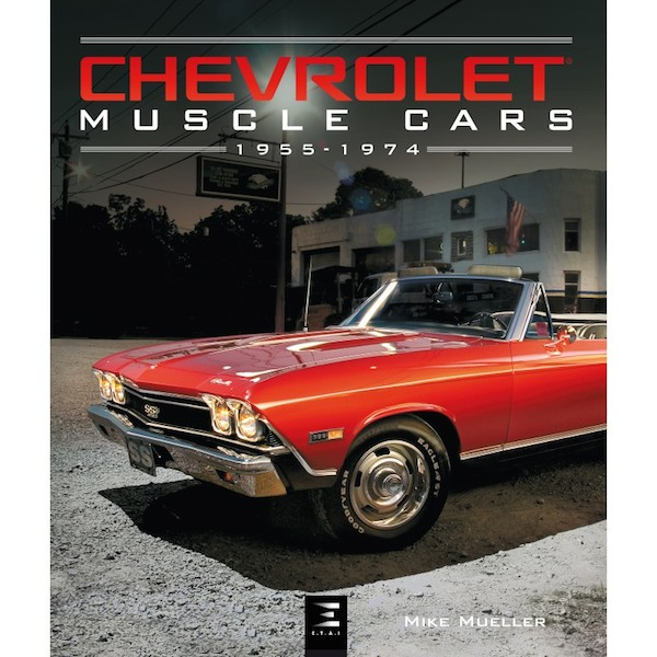 Chevrolet Muscle Cars - 1955-1974