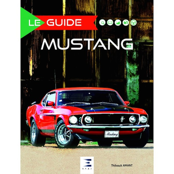 Le Guide Mustang