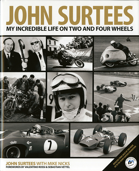 John Surtees - My incredible life on two and four wheels