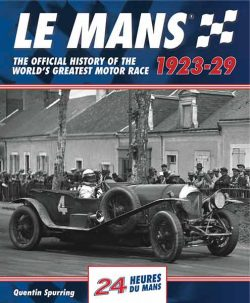 Le Mans - The Official History 1923-1929