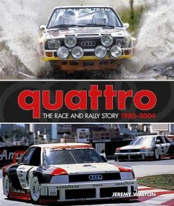 Quattro - The Rally and Race Story - 1980-2004