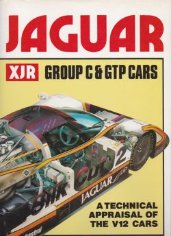 Jaguar XJR Group C & GTP Cars - A technical appraisal of the V12 cars