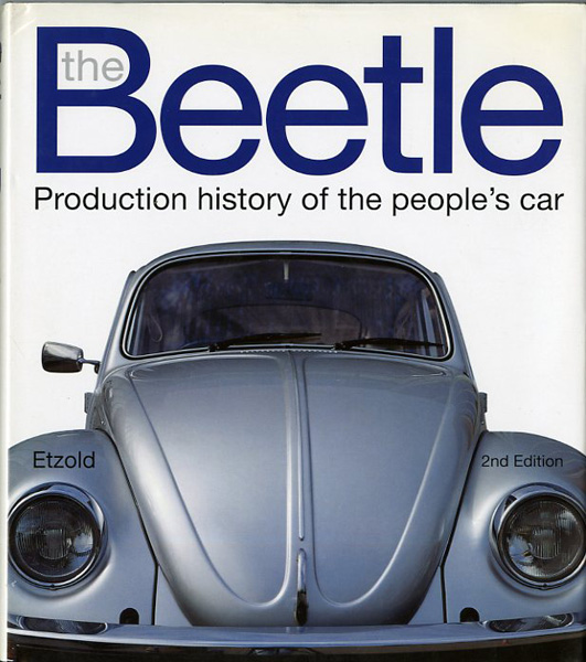 The Beetle. Production history of the people's car
