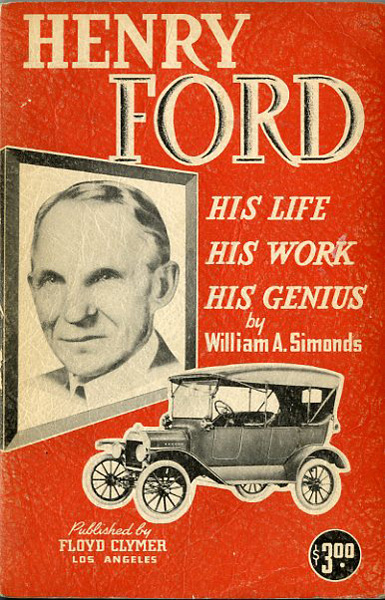 Henry Ford His life His work His genius