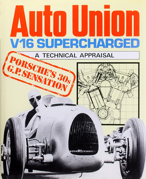 Auto Union V16 Supercharged - A technical appraisal