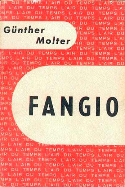 Fangio - Günther Molter