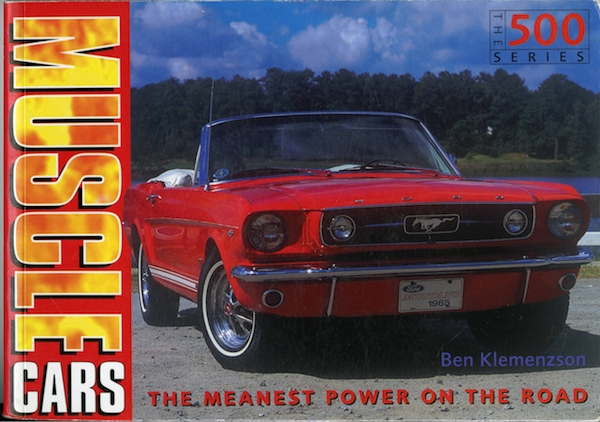 Muscle cars - The meanest power on the road