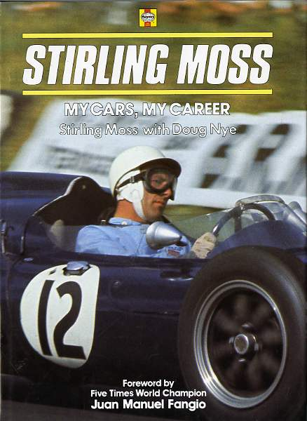 Stirling Moss - My cars, my career