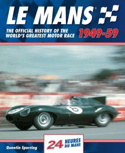 Le Mans 24 Hours : The Official History 1949-59