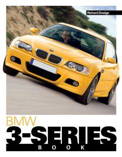 The BMW 3-Series Book