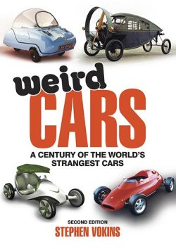Weird Cars - A century of the worlds strangest cars
