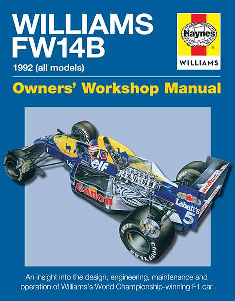 Williams FW14B 1992 (all models) - Owners' Workshop Manual