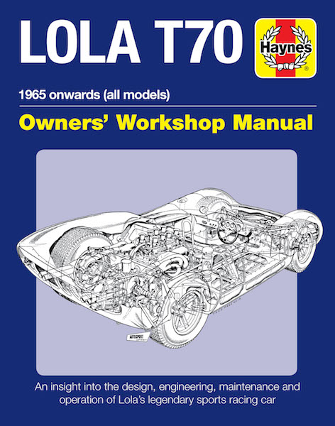 Lola T70 - Owners' Workshop Manual
