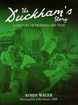 The Duckham's story - A century of fighting friction