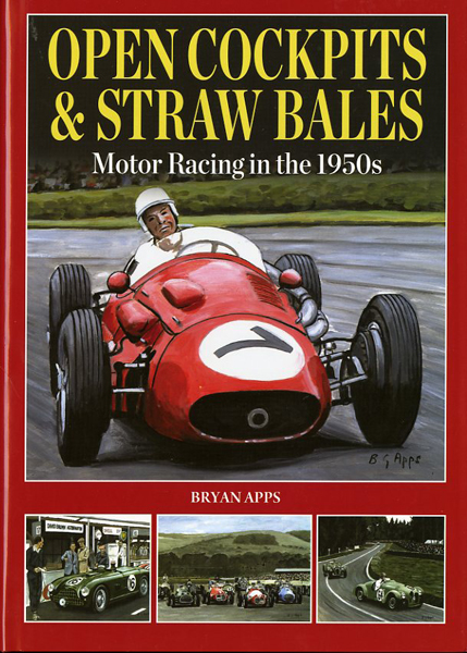 open cockpits & strawbales. Motor racing in the 1950s