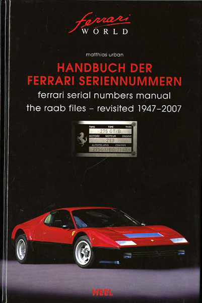 Ferrari serial numbers manual 1947-2007