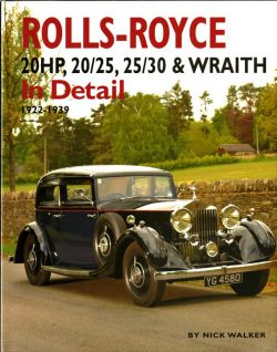 Rolls-Royce 20HP, 20/25, 25/30 & Wraith in detail 1922-1939
