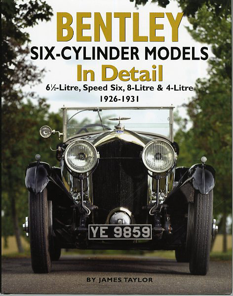 Bentley six-cylinder models in Detail 1926-1931