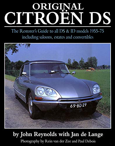 Original Citroen DS (reissue): The Restorer's Guide to all DS and ID models 1955-75