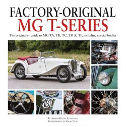 Factory-Original MG T-series: The originality guide to MG TA, TB, TC, TD & TF, including special