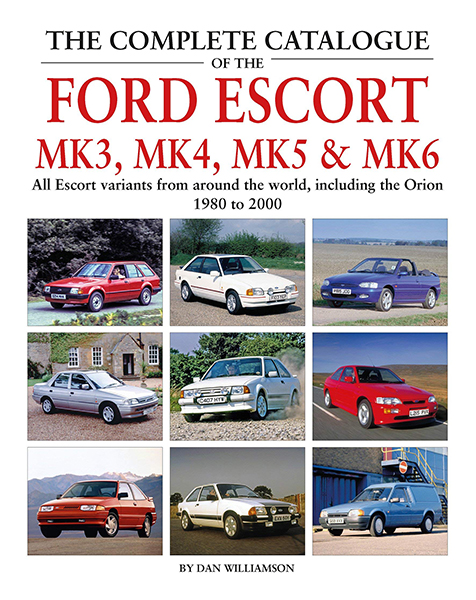 he Complete Catalogue of the Ford Escort Mk3, Mk4, Mk5 & Mk6