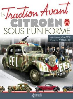 La Traction Avant sous l'uniforme
