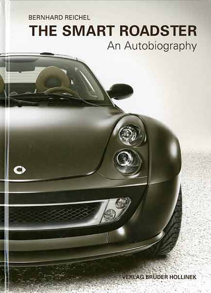 The Smart Roadster - An Autobiography