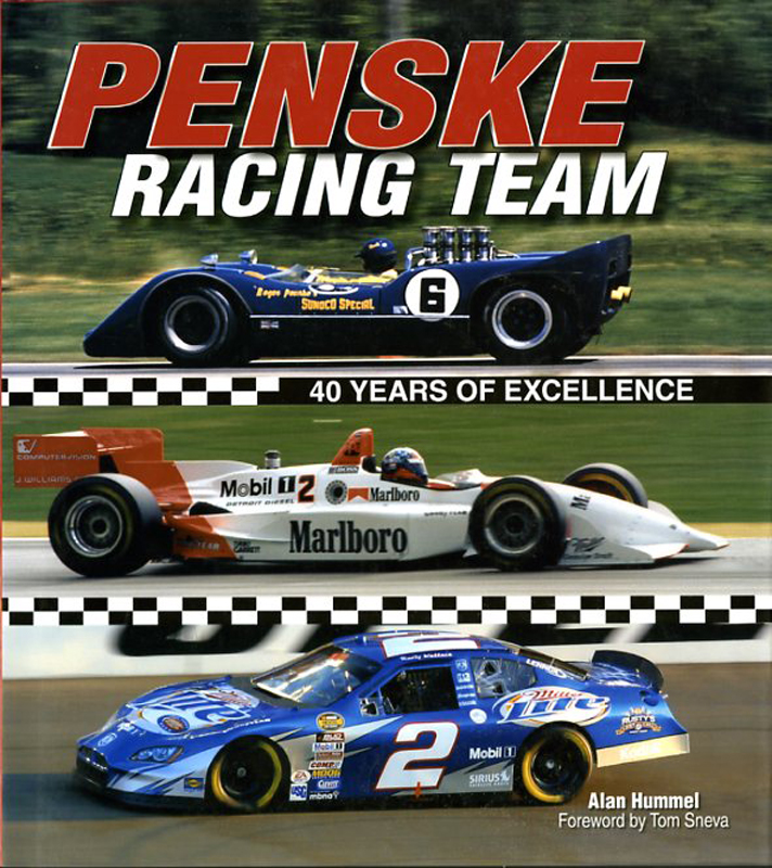 Penske racing team 40 years of excellence