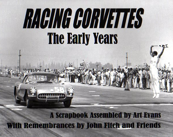 Racing Corvettes - The Early Years