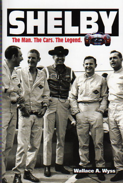 SHELBY, The Man, The Cars, The Legend