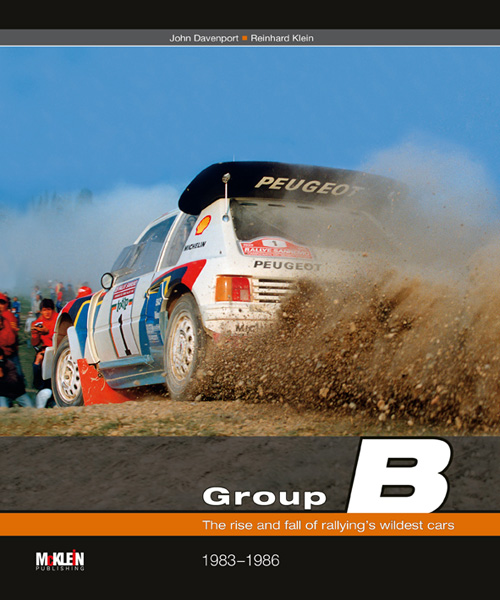 Group B, the rise and fall of rallying's wildest cars, 1983-1986