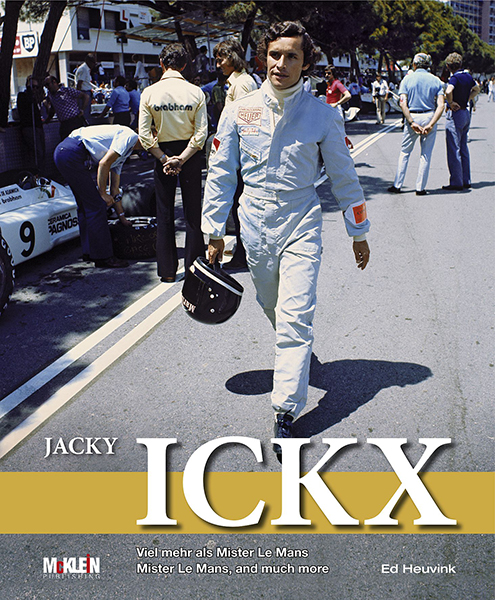 Jacky Ickx – Mister Le Mans, and much more