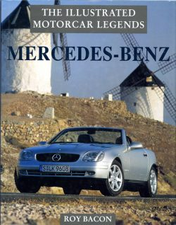 MERCEDES-BENZ, THE ILLUSTRATED MOTORCAR LEGENDS